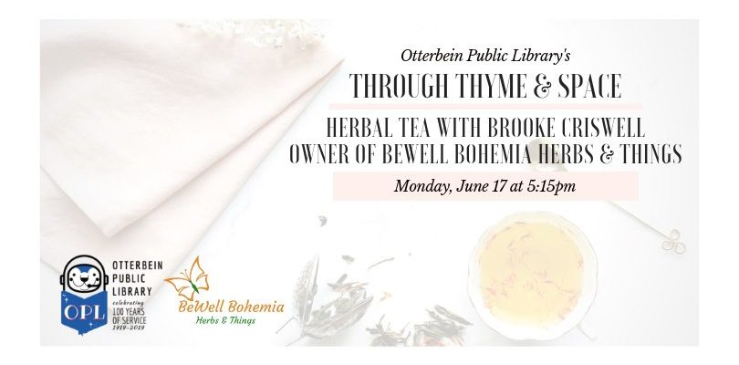 Through Thyme & Space: Herbal Tea w/ Brooke Criswell